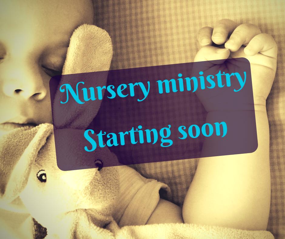 new Nursery ministry