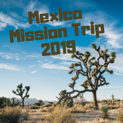 Mexico mission trip 2019 slide show