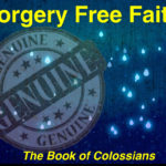 Forgery Free Faith Colossians series logo